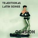 Traditional Latin Songs/Ocasión