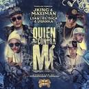 Quien Contra Mi (feat. Lyan, El Sica & Juanka)/Jking & Maximan