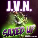 Saxed Up/J.V.N.