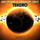 Tekero [Original Extended Mix]/Ian Prada & Gregoir Cruz