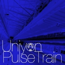 Pulse Train/Uniyon