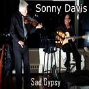 Sad Gypsy/Sonny Davis