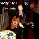 Blue Bossa/Sonny Davis