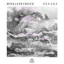 Nekuda/Middle Sky Boom
