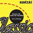 Ice Cream/M.I.K.E. vs John '00' Fleming