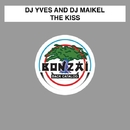 The Kiss/DJ Yves and DJ Maikel