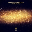 Sparks Will Fly/A.R.E.S
