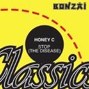 Stop (The Disease)/Honey C