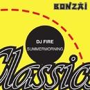 Summermorning/DJ Fire