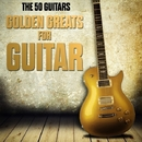 Golden Greats for Guitar/The 50 Guitars