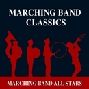 Marching Band Classics/Marching Band All Stars