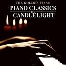 Piano Classics by Candlelight/The Golden Piano