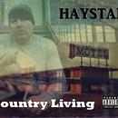 Country Living/Haystak