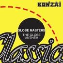The Globe Anthem/Globe Masters