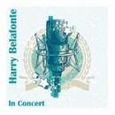 In Concert/Harry Belafonte
