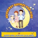 Nursery Rhymes For Kids/Sleepy Kids Acoustic Lullabies