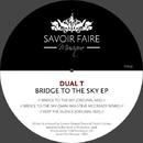 Bridge to the Sky EP/Dual T