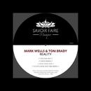 Reality/Mark Wells & Tom Brady