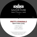 Rhythm Love/Pretty Criminals