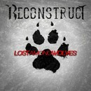 Lost Among Wolves/Reconstruct