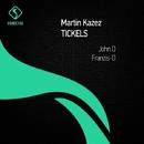 Tickles/Martin Kazez