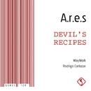 Devil's Recipes/A.R.E.S