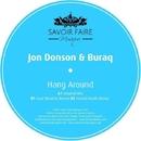 Hang Around/Jon Donson & Buraq