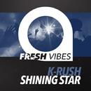 Shining Star/K-Rush