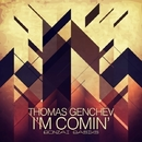 I'm Comin'/Thomas Genchev
