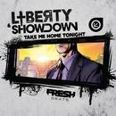 Take Me Home Tonight/Liberty