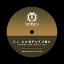 Paradigm Shift EP/DJ Compufunk