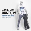 EDM 4 Life/Michael Beltran