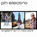 Englishman In New York/Ph Electro