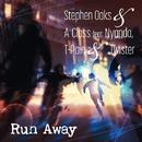 Run Away (feat. Nyanda, T-Pain & Twister)/Stephen Oaks & A-Class