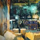 DINING CAFEで流れるJ-POP PIANO/Kaoru Sakuma
