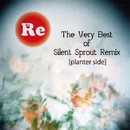 The Very Best of Silent Sprout Remix [planter side]/Silent Sprout