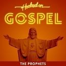 Hooked On Gospel/The Prophets