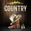 Hooked On Country Volume 2/The Wood Brothers