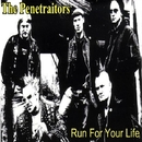 Run for Your Life/The Penetraitors
