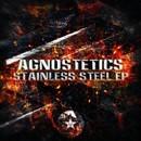 Stainless Steel EP/Agnostetics