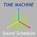 TIME MACHINE/Sound Schedule