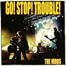 GO STOP TROUBLE/モッズ