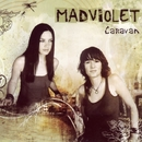 Caravan/Madison Violet