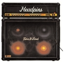 Turn It Loud/Headpins