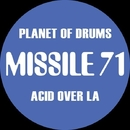 Acid Over LA/Planet Of Drums