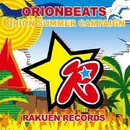 Orion Summer Campaign/ORIONBEATS
