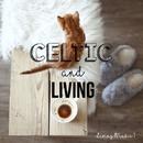 Celtic & Living(お部屋で聴きたいケルティック・ミュージック Vol.1)/Various Artists