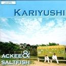 Kariyushi/ACKEE & SALTFISH