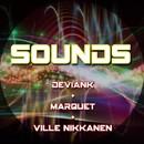 Sounds/Marqueti & Ville Nikkanen & DevianK