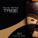 Tribe/Rone White